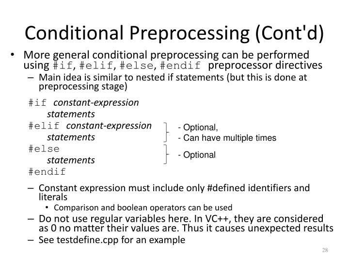 Conditional Preprocessing (Cont'd)