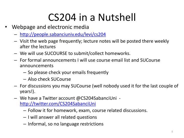 CS204 in a Nutshell