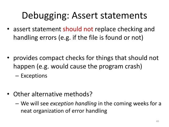 Debugging: Assert statements