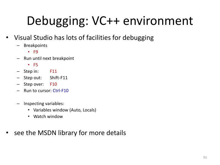 Debugging: VC++ environment