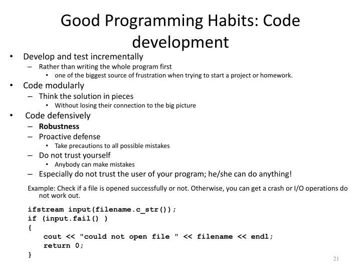 Good Programming Habits: Code development
