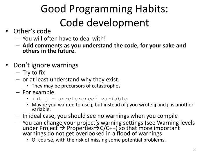 Good Programming Habits:
