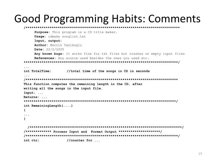 Good Programming Habits: Comments