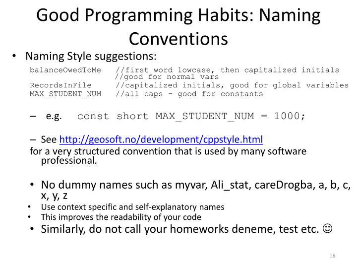 Good Programming Habits: Naming Conventions