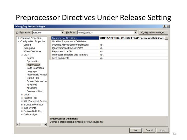 Preprocessor Directives Under Release Setting