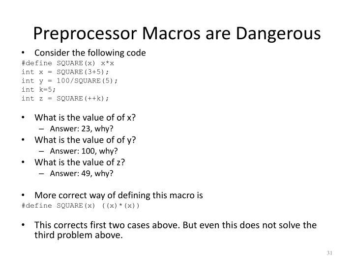 Preprocessor Macros are Dangerous