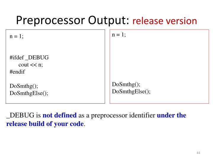 Preprocessor Output: