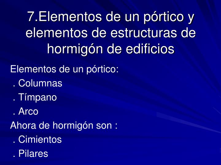 Elementos de un pórtico: