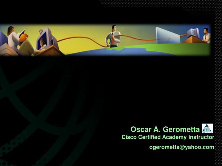 Oscar A. Gerometta