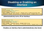 disabling or enabling an interface