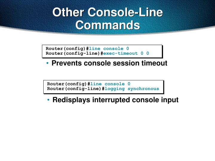 Other Console-Line Commands