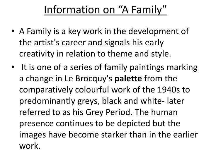 "Information on ""A Family"""