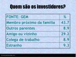 quem s o os investidores
