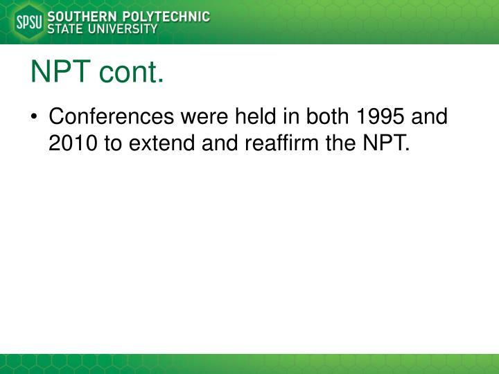 NPT cont.