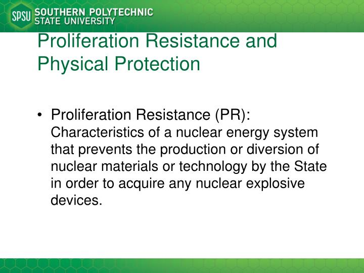 Proliferation Resistance and Physical Protection