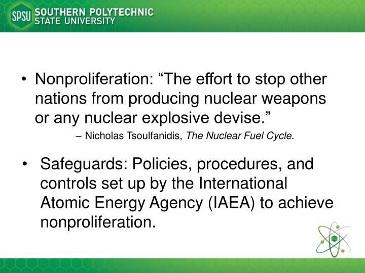 "Nonproliferation: ""The effort to stop other nations from producing nuclear weapons or any nuclear ..."