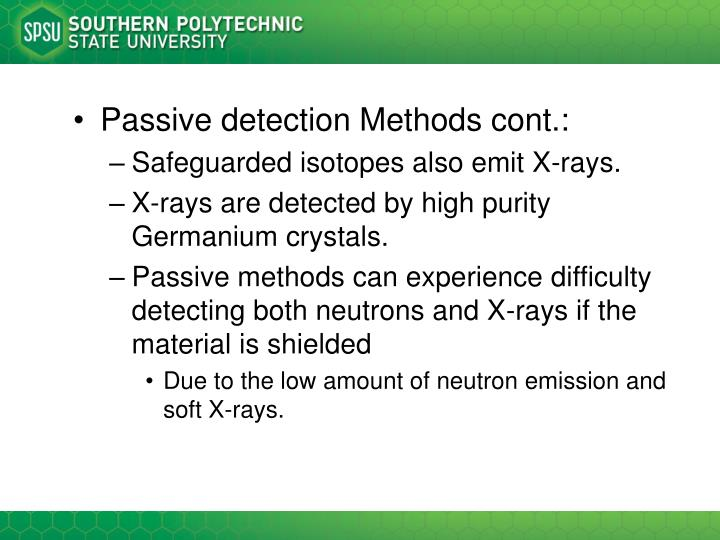 Passive detection Methods cont.:
