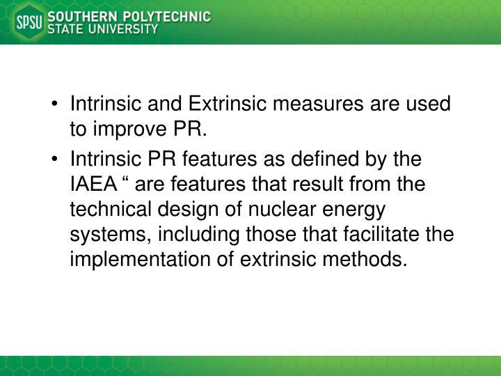 Intrinsic and Extrinsic measures are used to improve PR.