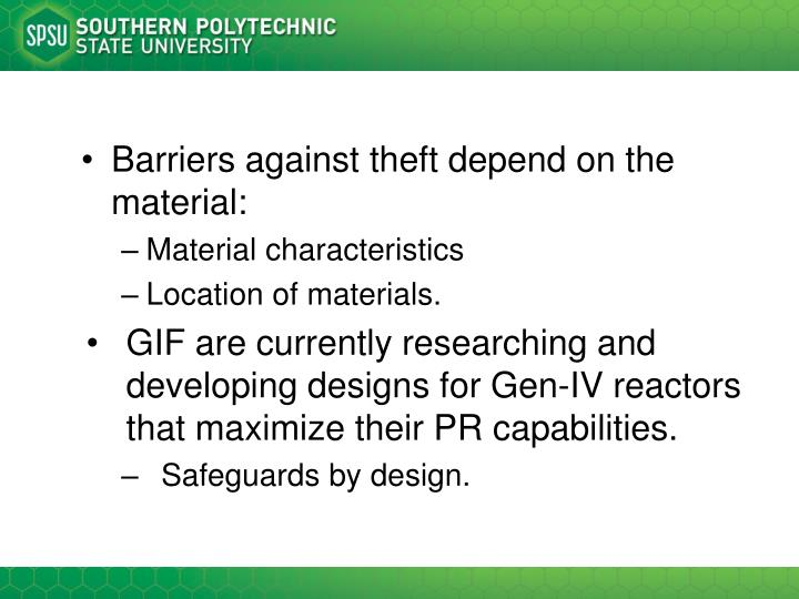 Barriers against theft depend on the material: