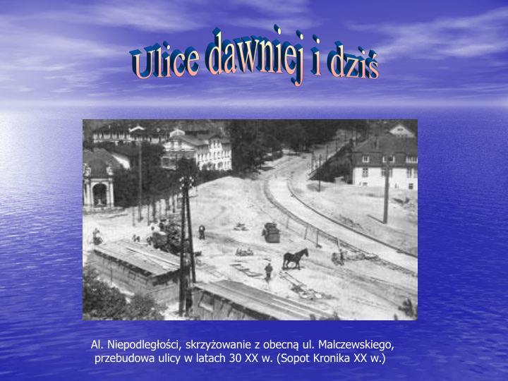 Ulice dawniej i dziś