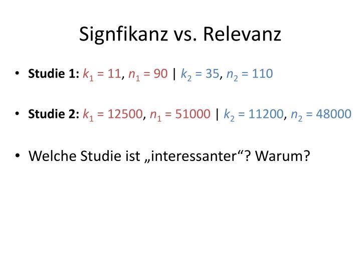 Signfikanz vs. Relevanz