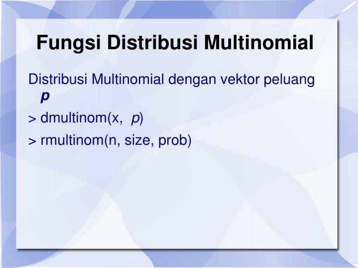 Fungsi Distribusi Multinomial