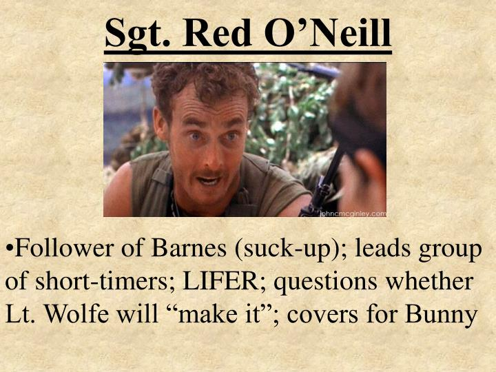 Sgt. Red O'Neill