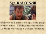 sgt red o neill