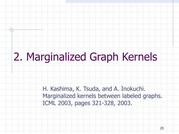 2. Marginalized Graph Kernels