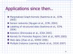 applications since then