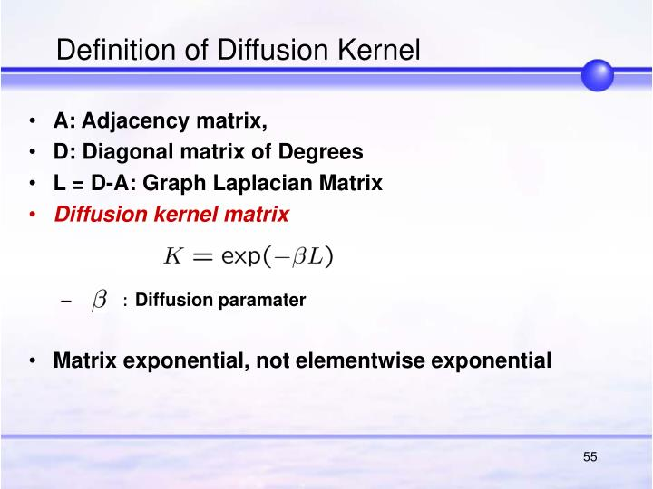Definition of Diffusion Kernel