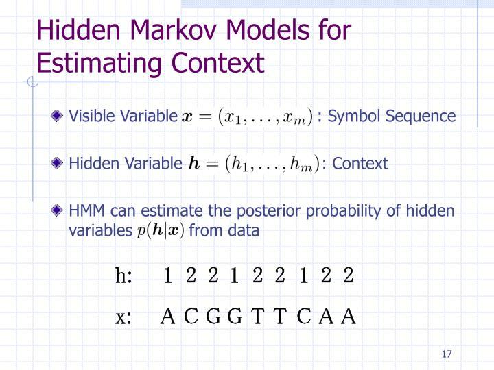 Hidden Markov Models for Estimating Context
