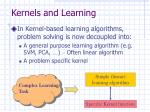 kernels and learning