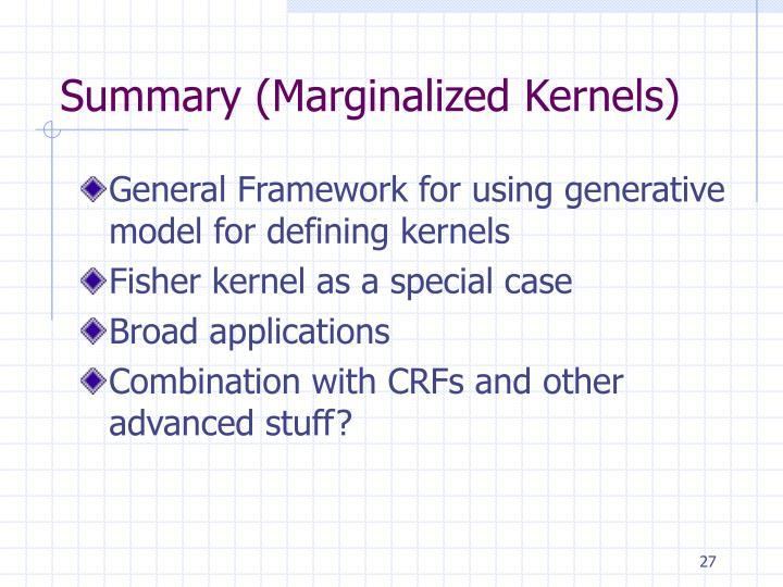 Summary (Marginalized Kernels)