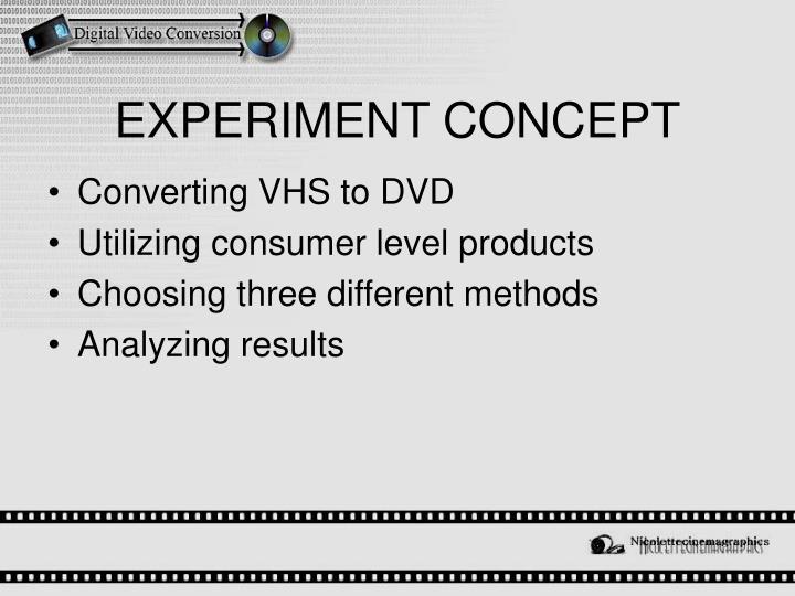 EXPERIMENT CONCEPT