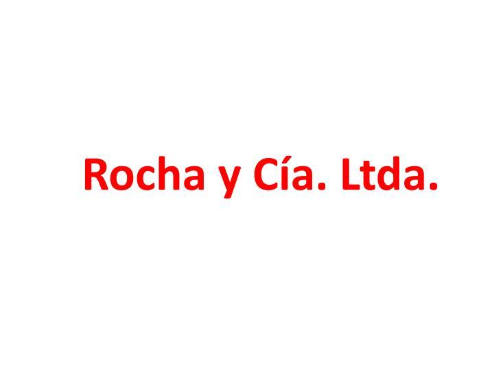 Rocha y Cía. Ltda.