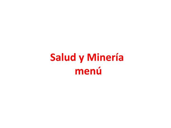 Salud y Minería