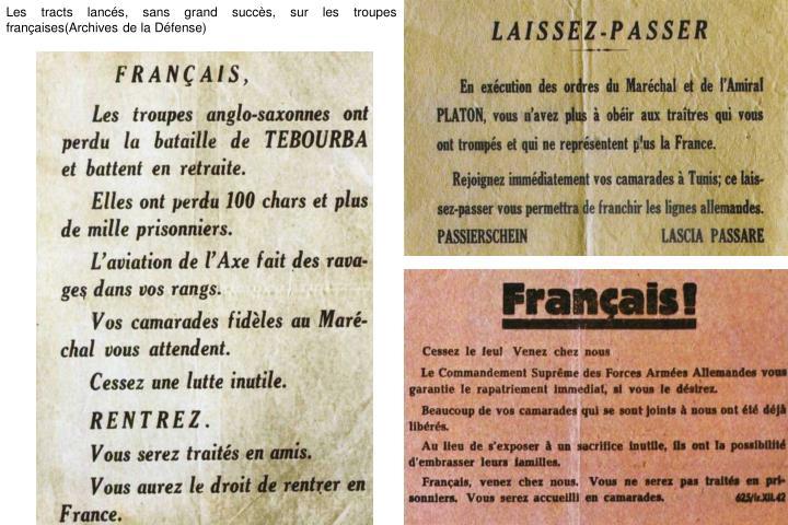 Les tracts lancés, sans grand succès, sur les troupes françaises(Archives de la Défense)