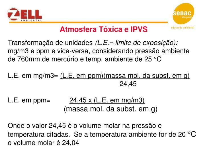 Atmosfera Tóxica e IPVS