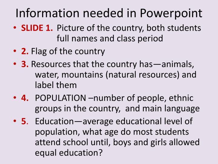 Information needed in Powerpoint
