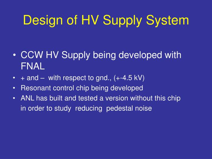 Design of HV Supply System