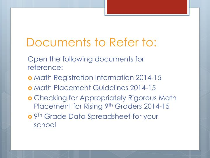 Documents to Refer to: