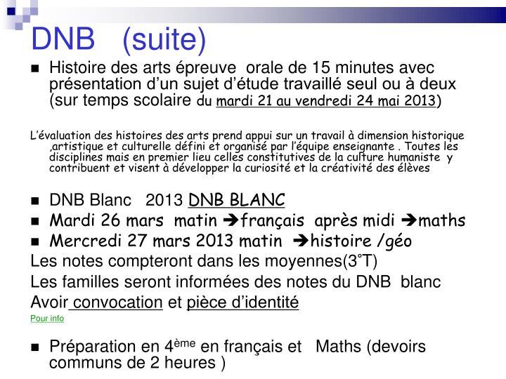 DNB   (suite)