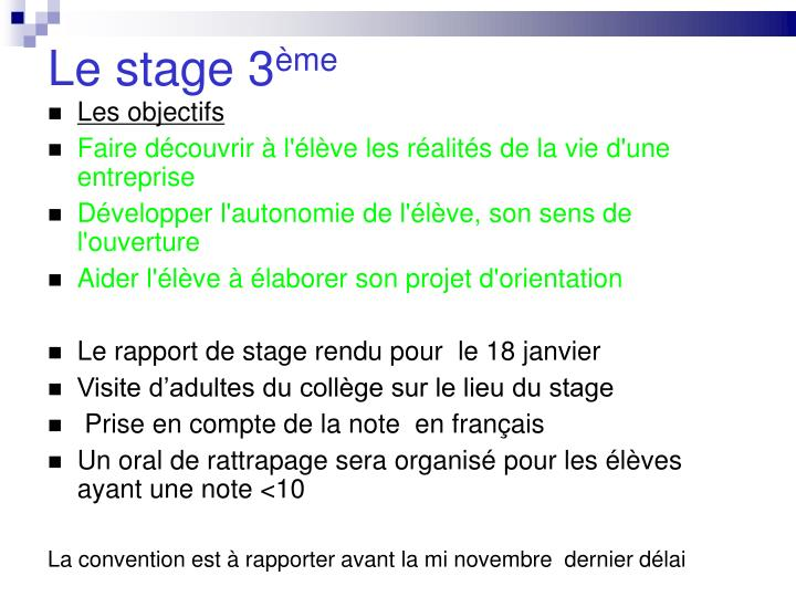 Le stage 3