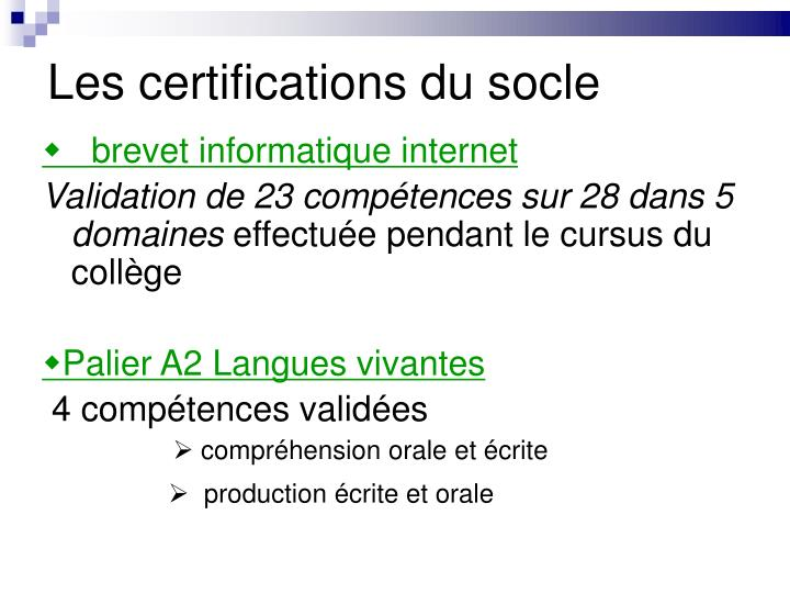 Les certifications du socle