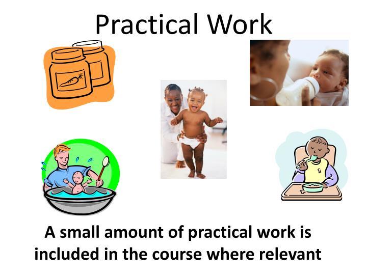 Practical Work