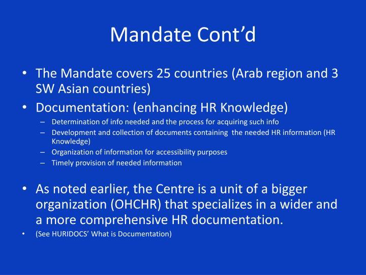 Mandate Cont'd