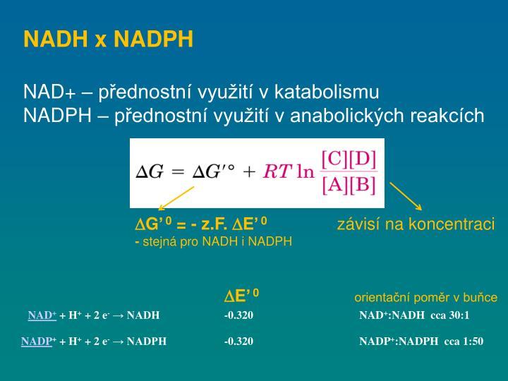 NADH x NADPH