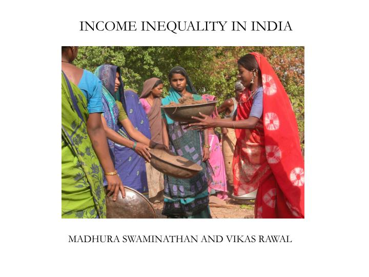INCOME INEQUALITY IN INDIA