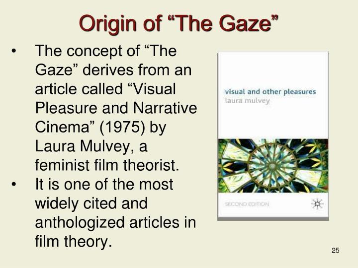 """Origin of """"The Gaze"""""""
